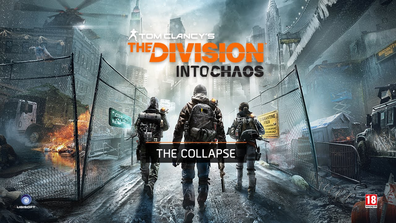 Tom Clancy's The Division - Into Chaos Ep1 : The Collapse