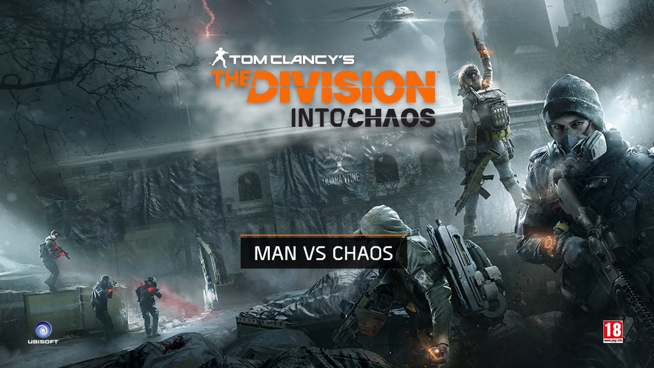 Tom Clancy's The Division - Into Chaos Ep2 : Man Vs Chaos