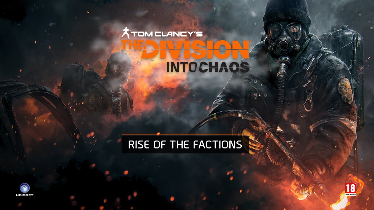 Tom Clancy's The Division - Into Chaos Ep3 : Rise Of The Factions