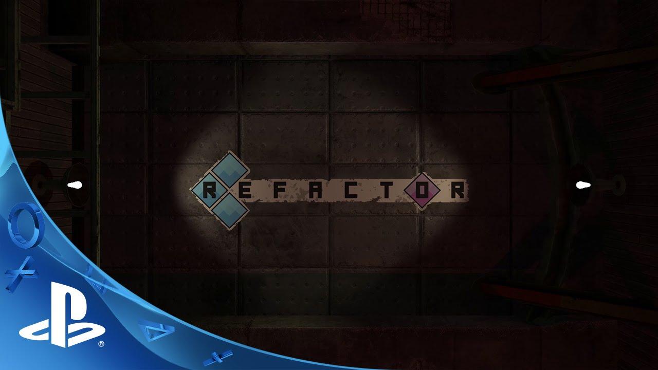 Refactor - Reveal Trailer