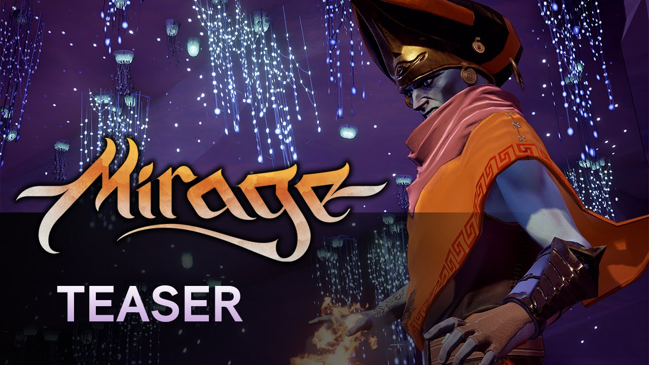 Mirage: Arcane Warfare - Teaser