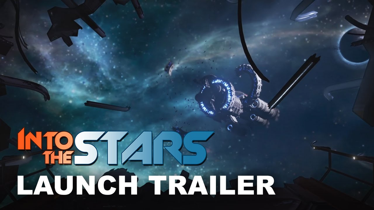 Into the Stars Launch Trailer