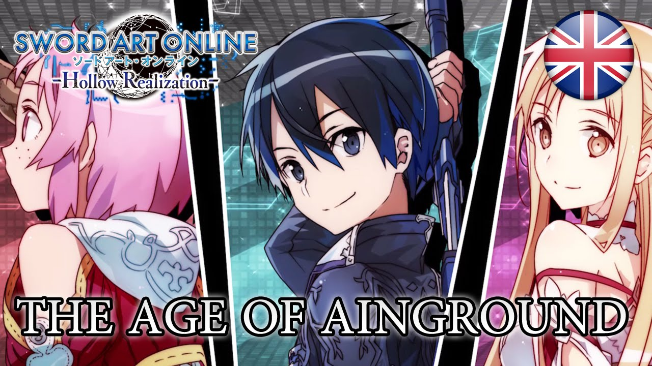 Sword Art Online: Hollow Realization - The age of Ainground