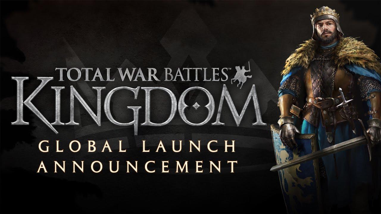 Total War Battles: KINGDOM – Global Launch Announcement
