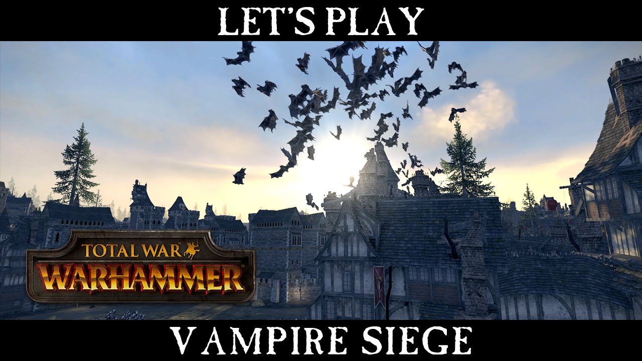Total War: WARHAMMER - Vampire Counts Siege Battle Let's Play