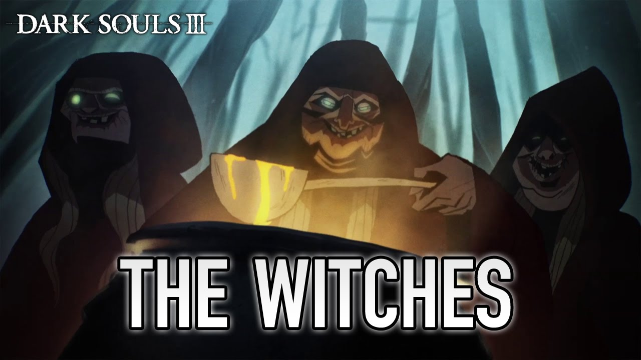Dark Souls 3 - The Witches