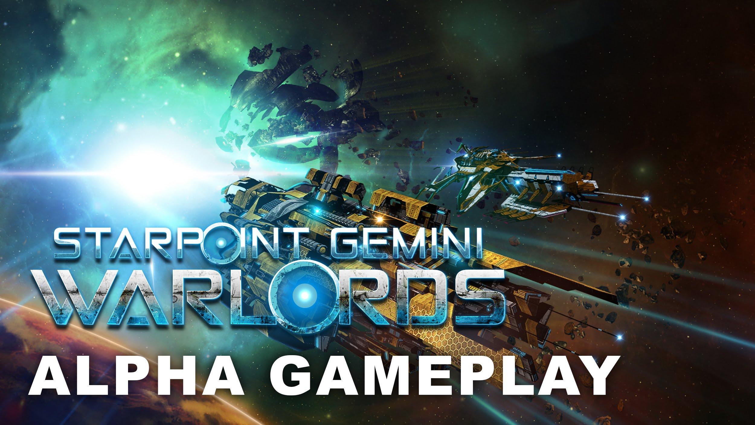 Starpoint Gemini: Warlords - Alpha Gameplay Video